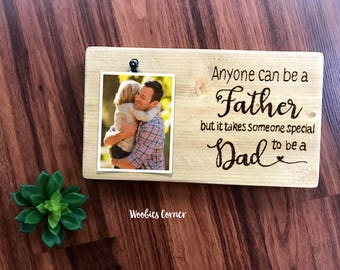 Step Dad gifts, Fathers Day gift, Dad picture frame, Step father gift, Dad gifts, Dad quotes, Dad wood frame, Anyone can be a father frame