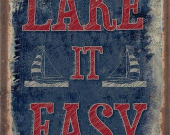 Lake is Easy Metal Sign, Rustic, Cabin, Lake House   HB7287
