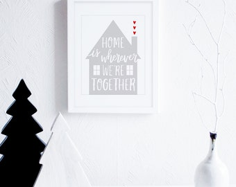 Home Is Where Art Printable, Printable Housewarming Gift, Grey and White Art Print, Scandinavian Decor, Modern Typography Instant Download