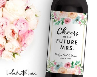 Bridal Shower Wine Labels  - Personalized Bachelorette Bottle Label - Cheers to the Future Mrs - Dress Shopping Wedding Day Wine Labels