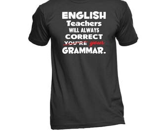 English Teacher Shirt - Funny English Teacher Shirts - English Teacher Gifts - English Teacher T Shirts - English Teacher T-Shirt