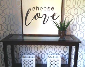 "Choose love  (16x16"")"