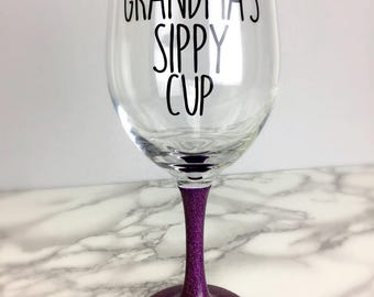 Grandma's sippy cup funny wineglass - glitter dipped wine glass - grandma christmas gift idea - nana grammy mamaw - cute present