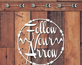 Follow Your Arrow Decal   Yeti Decal   Yeti Sticker   Tumbler Decal   Car Decal   Vinyl Decal
