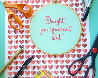 Dwight Schrute Quote, The Office TV Show Gifts, Embroidery Hoop Art,Quote Art,Dwight You Ignorant Slut,Michael Scott Quotes,Funny Embroidery