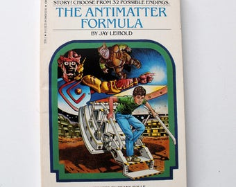 The Antimatter Formula Choose Your Own Adventure Paperback No. 57 1986
