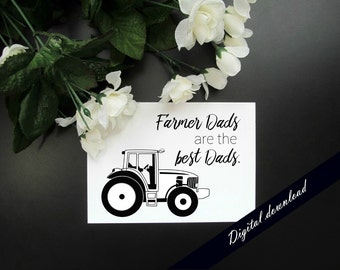 """Farmer Dads Are the Best Dads 5x7"""" Digital Printable - Tractor Farm Country Quote Printable"""