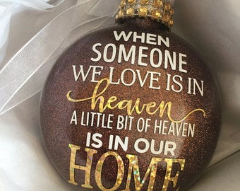 Because Someone We Love is in Heaven Memorial Ornament Heaven Ornament Angel, In Memory, Personalized Gift, Custom, Christmas Ornament