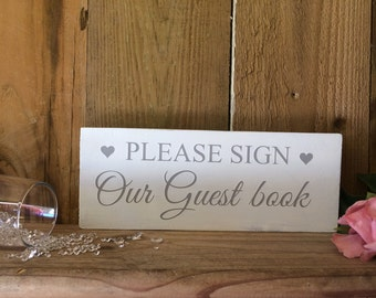 Shabby Chic Wedding Sign - Please sign Our Guest Book