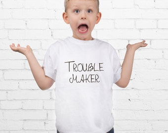 Troublemaker T-shirt For Kids Cute Kids Shirts Kid Clothing Organic Kid Clothing Funny Kids Shirts Tee For Kid Shirts with sayings YPk012