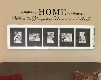HOME Where the Happiest of Memories are Made Wall Decal, Family Quote, Home Quote, Saying, Family Room Decor