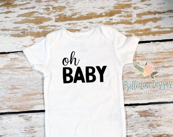 Oh Baby Onesie | New Baby for Dad & Family | Oh Baby Expecting Onesie | Baby To Be | Pregnancy Surprise | Pregnancy Announcement | 112
