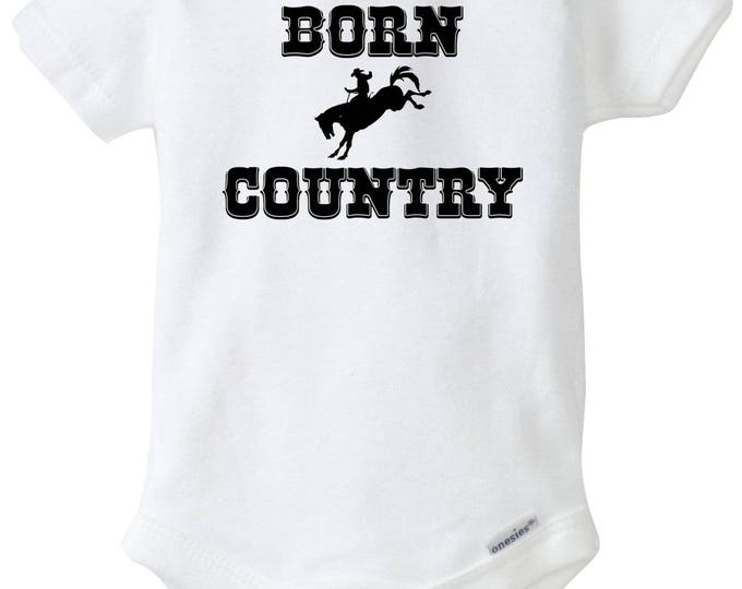 Born Country Baby Boy Onesies®, Western Baby, Cowboy Baby, Baby Bodysuit, Baby Romper, Baby Outfit, Coming Home Outfit, Baby Shower Gift