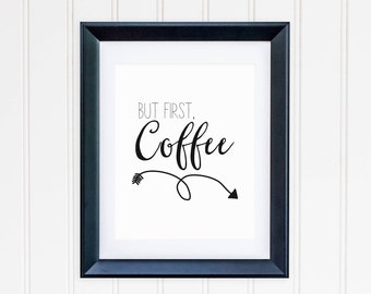 But First Coffee Printable Coffee Poster Coffee Wall Art Coffee Bar Decor Coffee Sign Coffee Print Coffee Decor Black and White Tribal Arrow