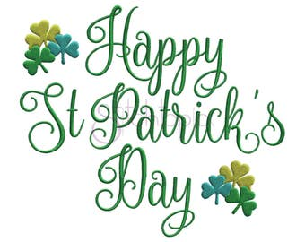 Happy St. Patrick's Day Embroidery Design #2 - 7 Sizes 10 Formats DST PES VP3 Digital Machine Embroidery Design - Instant Download Files