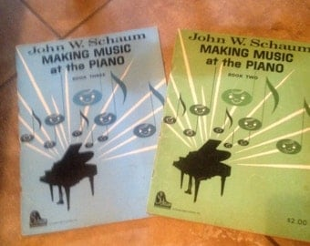 1960's piano books John W schaum making music at the piano book 2 and 3