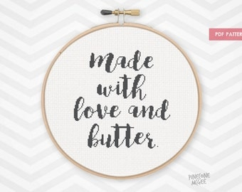 MADE WITH LOVE and butter counted cross stitch pattern, easy beginner kitchen home decor, cooking quote saying word xstitch gift, diy pdf