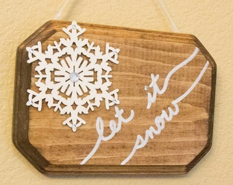 Let it Snow Handmade Wall Sign Stained Hand Lettered Glitter Snowflake Rhinestone Bling Holiday Christmas Decor Winter