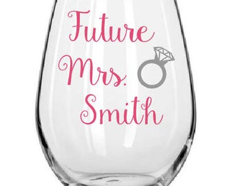 Future Mrs. Wine Glasses, Future bride wine glasses, Weddnig Wine Glasses