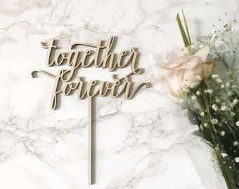 Together Forever Cake Topper, Custom Wedding Cake Topper, Mr and Mrs cake topper, Cake Topper, DIY Cake Topper