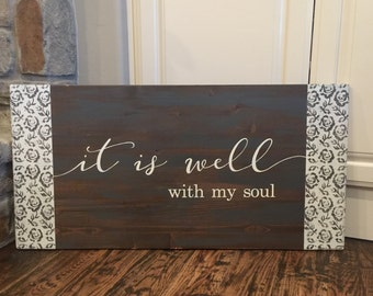 It is well with my soul|Rustic Wood Sign|Hand Painted|Wedding Gift|Home Decor