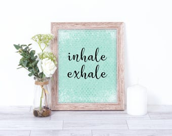 Inhale Exhale Print - Yoga Wall Art - Yoga Quotes Wall Art Printable - Yoga Studio Decor - Printable Yoga Quote