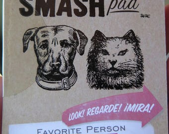 Smash Pad - Favorite Person