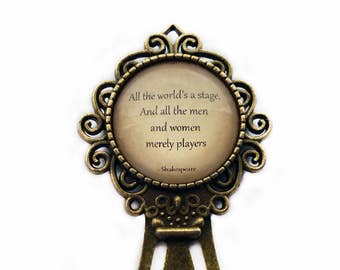 "William Shakespeare ""All the world's a stage, And all the men and women merely players"" Bookmark"