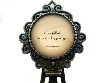 "Sherlock Holmes ""Life is full of whimsical happenings."" Bookmark"