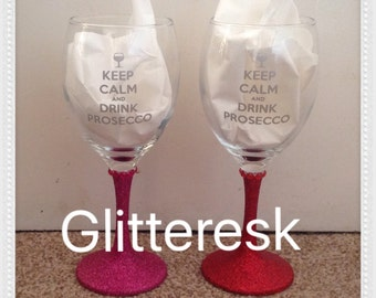 Keep calm and drink Prosecco glitter wine glass