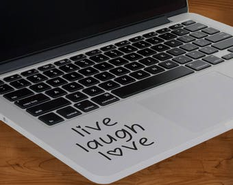 Live Laugh Love MacBook decal sticker for inside Apple MacBook pro