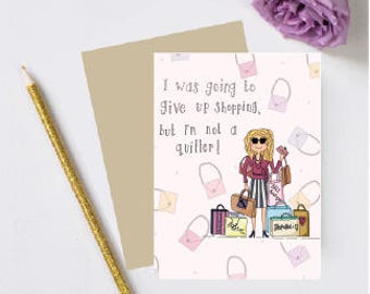 Hand drawn card-handmade card-funny greeting cards- shopaholic, shopping lover,humour birthday, I love shopping,best friend,daughter