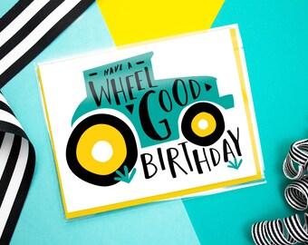 Wheel Good Birthday Card