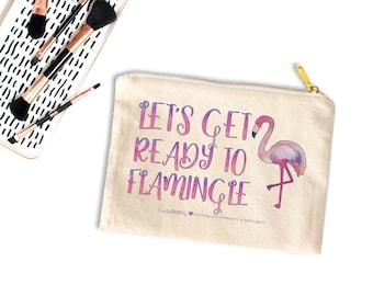 Canvas Cosmetic Bag, Flamingo Cosmetic Bag, Flamingo Canvas Bag, Travel Zipper Pouch, Makeup Bag, Pool Bag, Let's Get Ready to Flamingle