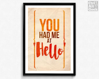 """You Had Me At Hello // Jerry Maguire, Tom Cruise, Love Quote, Home Love Decor, Positive Vibrations, A2, A3, 12x16"""", 18x24"""" Unframed"""
