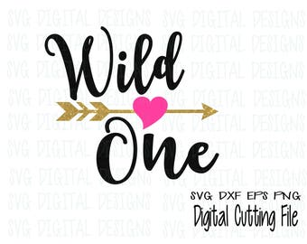 Wild One SVG, First Birthday Cutting files for Silhouette, Cricut & More Svg Dxf Eps Png Cut files, Arrow Heart SVG Digital Design
