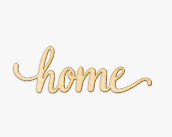 Home Script Word Wood Sign-Wood Sign Art, Home Wood Sign, Laser Cut Wood Sign, Cursive Wood, Rustic Home Sign, Wood Home Sign,