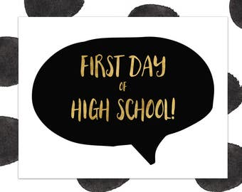 First Day of High School Sign - First Day of School Sign - Back to School - INSTANT DOWNLOAD