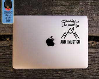Mountains Are Calling And I Must Go Macbook / Laptop Vinyl Decal