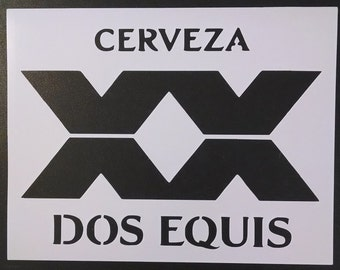 Cerveza Dos Equis xx Beer Custom Stencil FAST FREE SHIPPING