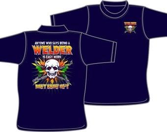 Welder ain't easy work T-Shirt