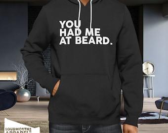 You Had Me At Beard Hoody Hooded Sweatshirt