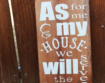 As For Me and My House-Scripture Wooden Sign