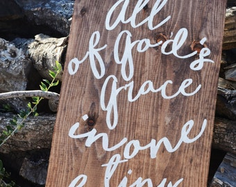 All of God's Grace, In One Tiny Face-Nursery Wooden Sign