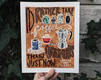 Coffee Over Compliments Giclee Gouache Print
