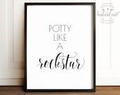Potty like a rockstar, Funny bathroom signs, PRINTABLE art, Funny bathroom art, Bathroom wall art, Bathroom prints, Kids bathroom art