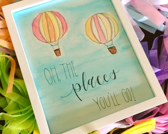 Oh the Places you'll go, Nursery wall art, New baby gift, Hand lettered calligraphy, Custom handwriting, Hand lettering, Baby shower gift