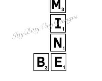Be Mine Scrabble Instant Downloadable SVG/DXF/PNG File
