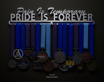 Pain Is Temporary, Pride Is Forever - Allied Medal Hanger Holder Display Rack