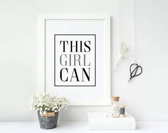THIS GIRL CAN  Motivational typographic print